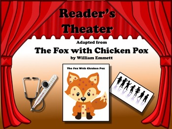 Reader's Theater - THE FOX WITH CHICKEN POX - Includes Som
