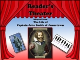Reader's Theater THE LIFE OF CAPTAIN JOHN SMITH OF JAMESTOWN