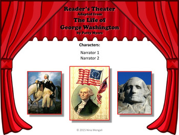 Reader's Theater THE LIFE OF GEORGE WASHINGTON - Great for President's Day!