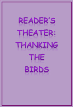 Reader's Theater: Thanking the Birds