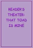 Reader's Theater: That Toad is Mine
