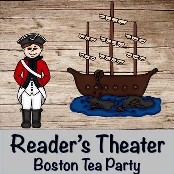 Reader's Theater- The Boston Tea Party