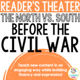 Reader's Theater Script: The Civil War (Differences Betwee