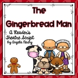 Reader's Theater: The Gingerbread Man