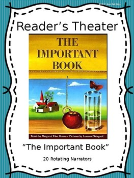 Reader's Theater:  The Important Book by Margaret Wise Brown