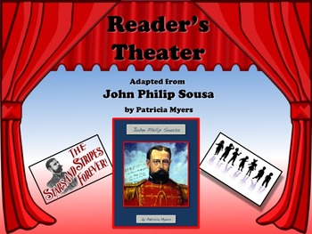 Reader's Theater The Story of John Philip Sousa - Great No