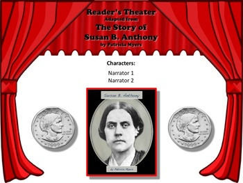 Reader's Theater The Story of Susan B. Anthony - Great Non-Fiction!