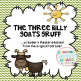 Reader's Theater: The Three Billy Goats Gruff (with extens