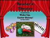 Reader's Theater WAKE UP, EASTER BUNNY!! - Another VERY Wacky Easter Story!