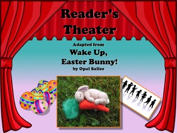 Reader's Theater WAKE UP, EASTER BUNNY!! - Another VERY Wa
