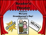 Reader's Theater WE LOVE GARNDPARENT'S DAY!! Great for School Program!