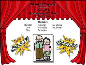Reader's Theater WE LOVE GRANDPARENT'S DAY - VERY FUN & SWEET!