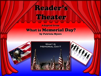 Reader's Theater WHAT IS MEMORIAL DAY? Non-Fiction - Also Great for Veterans Day