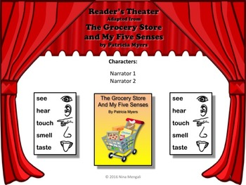 Reader's Theater THE GROCERY STORE AND MY FIVE SENSES - Non-Fiction!