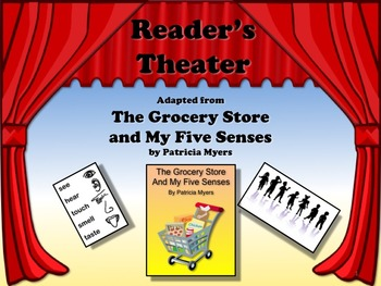 Reader's Theater THE GROCERY STORE AND MY FIVE SENSES - No