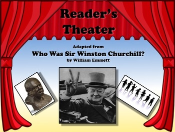 Reader's Theater WHO WAS SIR WINSTON CHURCHILL? - Great Nonfiction!