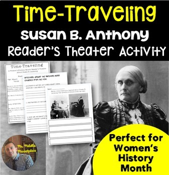 Reader's Theater: Women's History Month and Susan B. Anthony- Grades 3-6
