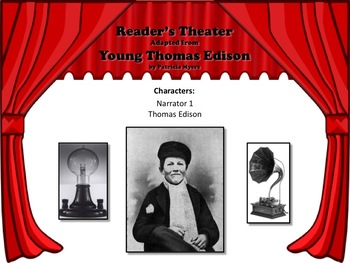 Reader's Theater YOUNG THOMAS EDISON - Great Historic Nonfiction!