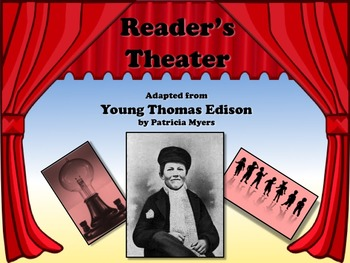 Reader's Theater YOUNG THOMAS EDISON - Great Non-Fiction!