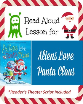 Reader's Theater and Lesson for Aliens Love Panta Claus
