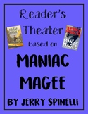 Reader's Theater based on Maniac Magee by Jerry Spinelli