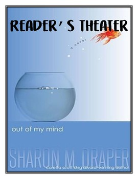 Reader's Theater based on Out of my Mind by Sharon Draper