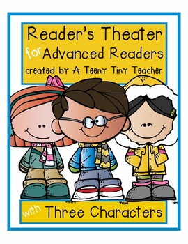 Reader's Theater for Advanced Readers with 3 Characters! {Winter Edition}