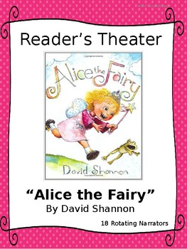 """Reader's Theater for """"Alice the Fairy"""" by David Shannon"""