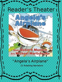 Reader's Theater for Angela's Airplane by Robert Munsch
