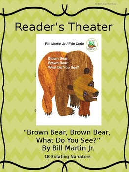 Reader's Theater for BROWN BEAR, BROWN BEAR