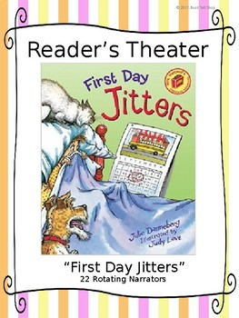 Reader's Theater for First Day Jitters by Julie Danneberg