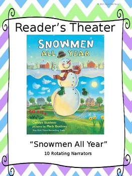 Reader's Theater for I was SNOWMEN ALL YEAR by Caralyn Beuhner