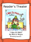 Reader's Theater for I was SO MAD by Mercer Mayer