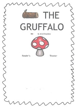 Reader's Theater for 'The Gruffalo' AND 'Room on the Broom'