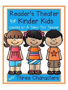 Reader's Theater for Kinder Kids with 3 Characters! {End of the Year Edition}