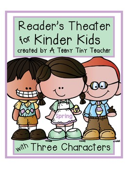 Reader's Theater for Kinder Kids with 3 Characters! {Sprin
