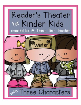 Reader's Theater for Kinder Kids with 3 Characters! {Winte