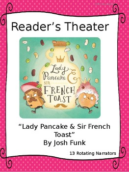 Reader's Theater for Lady Pancake & Sir French Toast