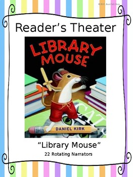 """Reader's Theater for """"Library Mouse"""" by Daniel Kirk"""