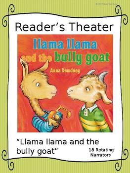 Reader's Theater for Llama Llama Bully Goat by Anna Dewdney