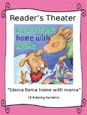Reader's Theater for Llama Llama Home with Mama by Anna Dewdney