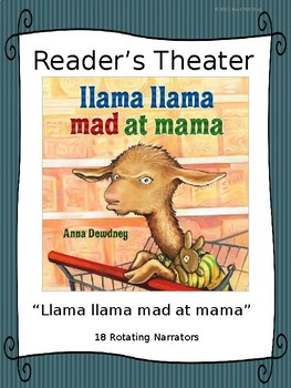 Reader's Theater for Llama Llama Mad at Mama by Anna Dewdney
