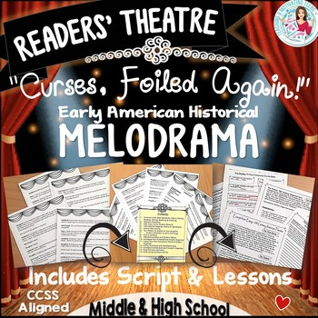 """Reader's Theater + Lessons """"Curses, Foiled Again"""" Melodrama Middle & High School"""