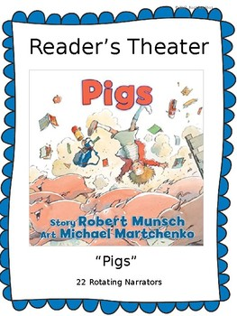 Reader's Theater for Pigs by Robert Munsch