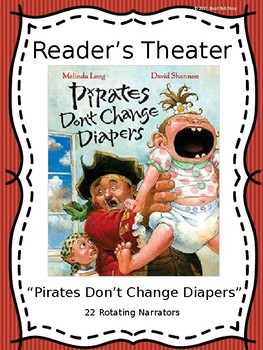 """Reader's Theater for """"Pirates Don't Change Diapers"""" by Mel"""