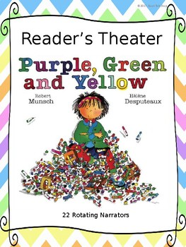 "Reader's Theater for ""Purple, Green and Yellow"" by Robert Munsch"