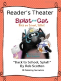 """Reader's Theater for """"Splat the Cat:  Back to School, Splat!"""""""