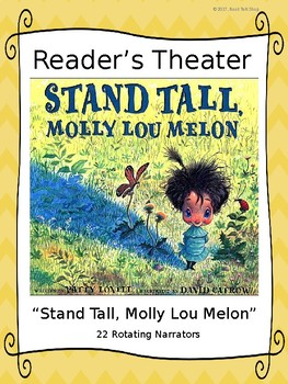 """Reader's Theater for """"Stand Tall, Molly Lou Melon"""" by Patty Lovell"""