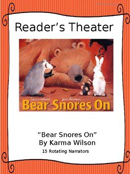 Reader's Theater for BEAR SNORES ON