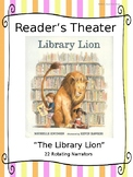 """Reader's Theater for """"The Library Lion"""" by Michelle Knudsen"""